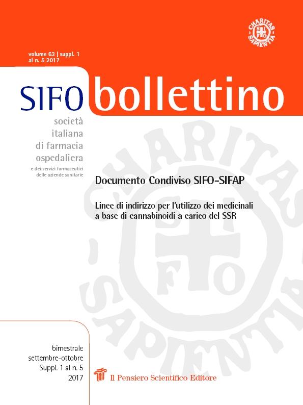 2017 Vol. 63 Suppl. 1 al N. 5 Settembre-OttobreDocumento Condiviso SIFO-SIFAPLinee di indirizzo per l'utilizzodei medicinali a base di cannabinoidi a carico del SSR